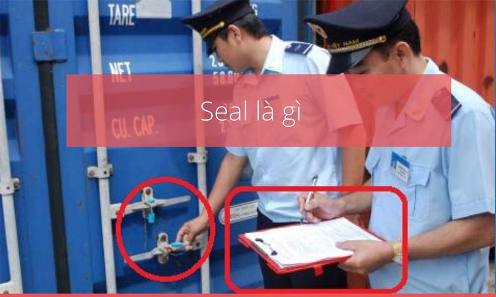 Seal container là gì